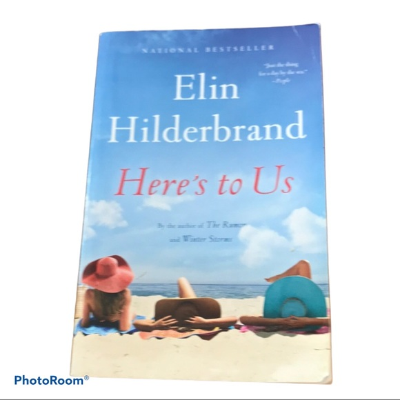 Here's To Us By Elin Hildebrand